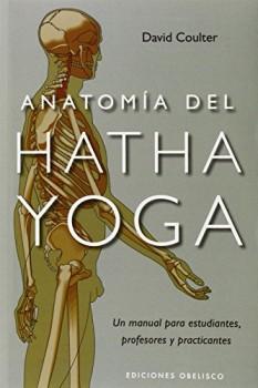 Anatoma-del-Hatha-Yoga-un-manual-para-estudiantes-profesores-y-practicantes-SALUD-Y-VIDA-NATURAL-0