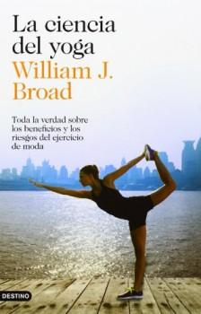 La-ciencia-del-yoga-Toda-la-verdad-sobre-los-beneficios-y-los-riesgos-del-ejercicio-de-moda-Imago-Mundi-0