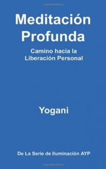 Meditacin-Profunda-Camino-hacia-la-Liberacin-Personal-0