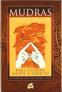 Mudras-para-cuerpo-mente-y-espritu-Un-curso-de-yoga-para-tener-a-mano-Tarot-orculos-juegos-y-vdeos-0