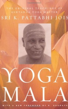 Yoga-Mala-The-Original-Teachings-of-Ashtanga-Yoga-Master-Sri-K-Pattabhi-Jois-0