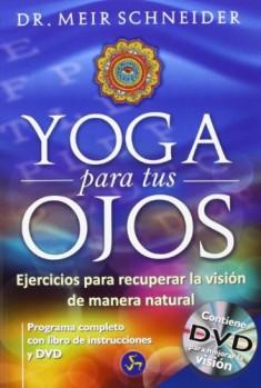 Yoga-para-tus-ojos-Ejercicios-para-recuperar-la-visin-de-manera-natural-Medicina-y-Salud-0